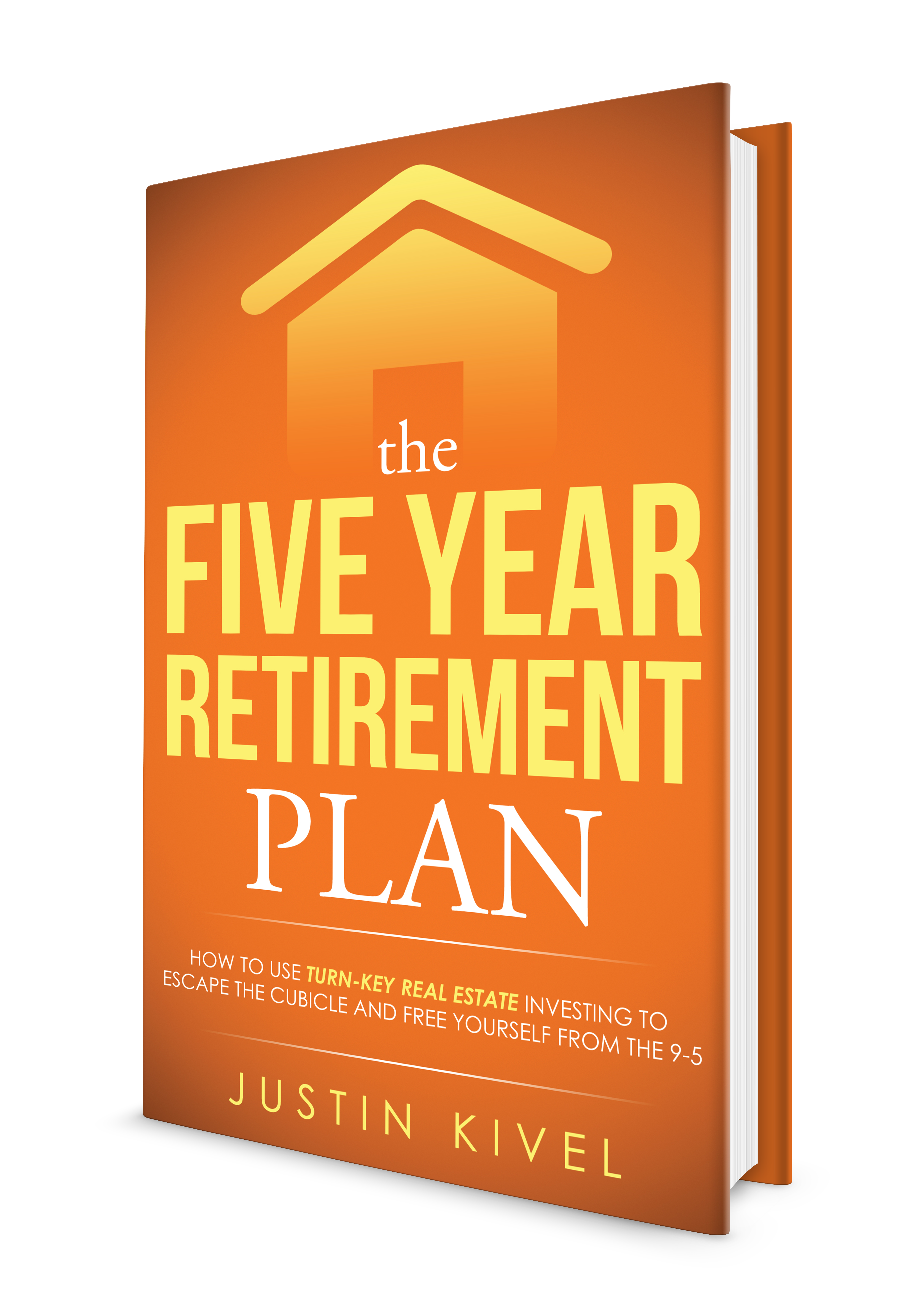 """Book Cover for """"The Five Year Retirement Plan"""" Real Estate Investing Book!"""