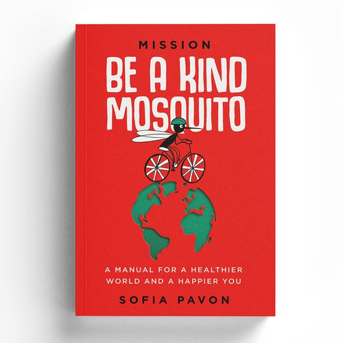 Mission: Be a Kind Mosquito