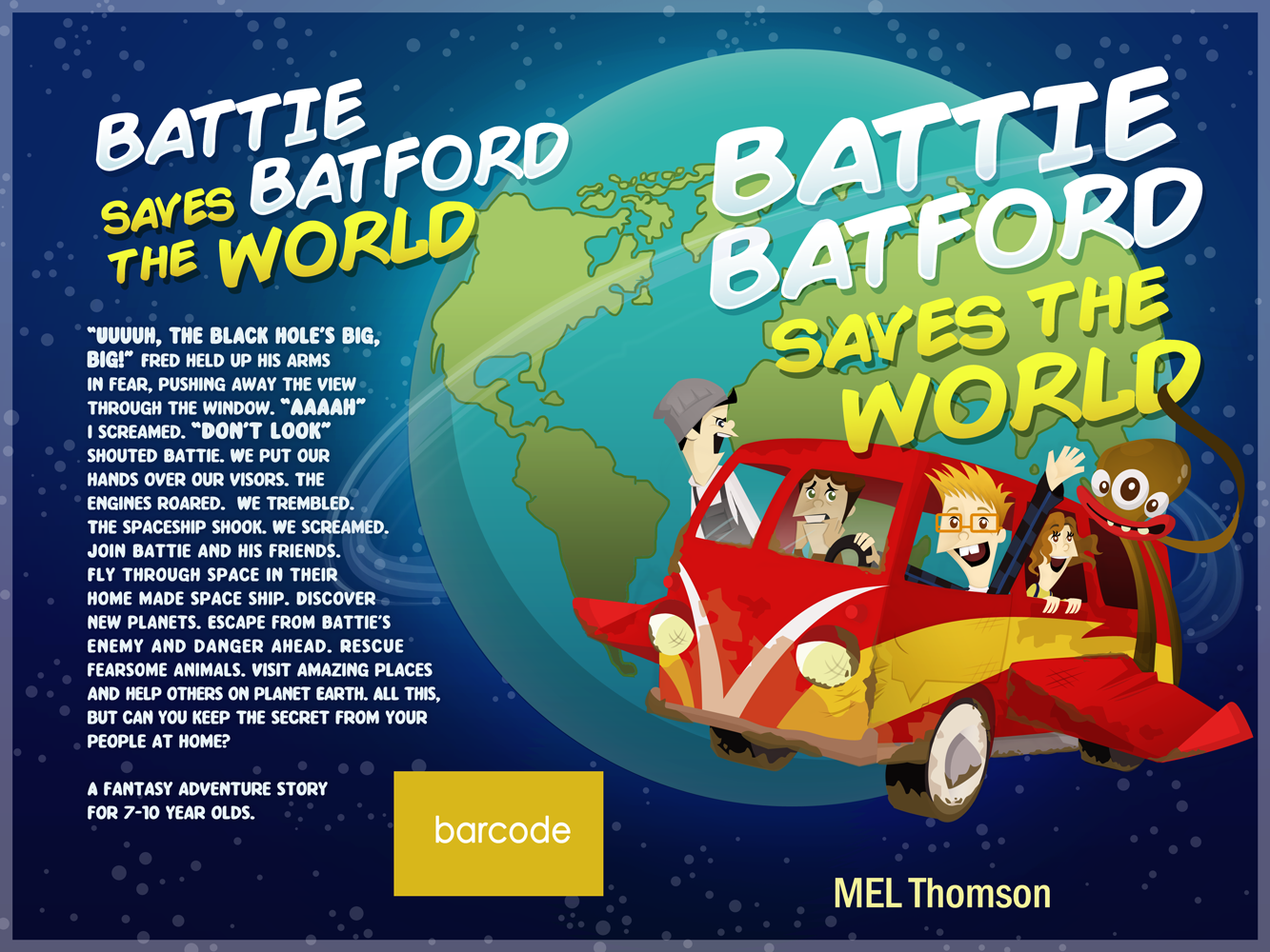 Create an exciting children's book cover for Battie Batford's travels in space and around the world.