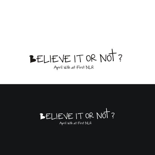 Believe it or not ?