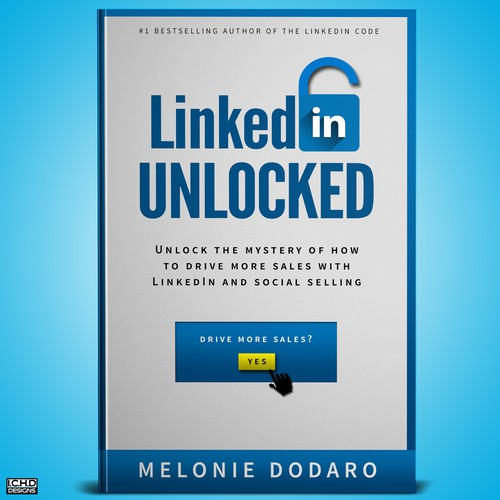 LinkedIn Unlocked  by Melonie Dodaro