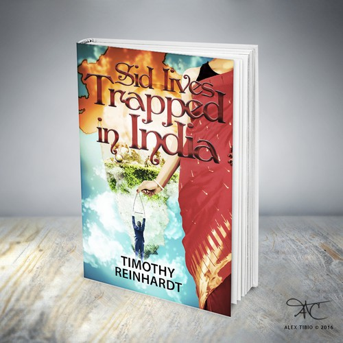 "Book cover design for Timothy Reinhardt's ""Sid lives Trapped in India"""