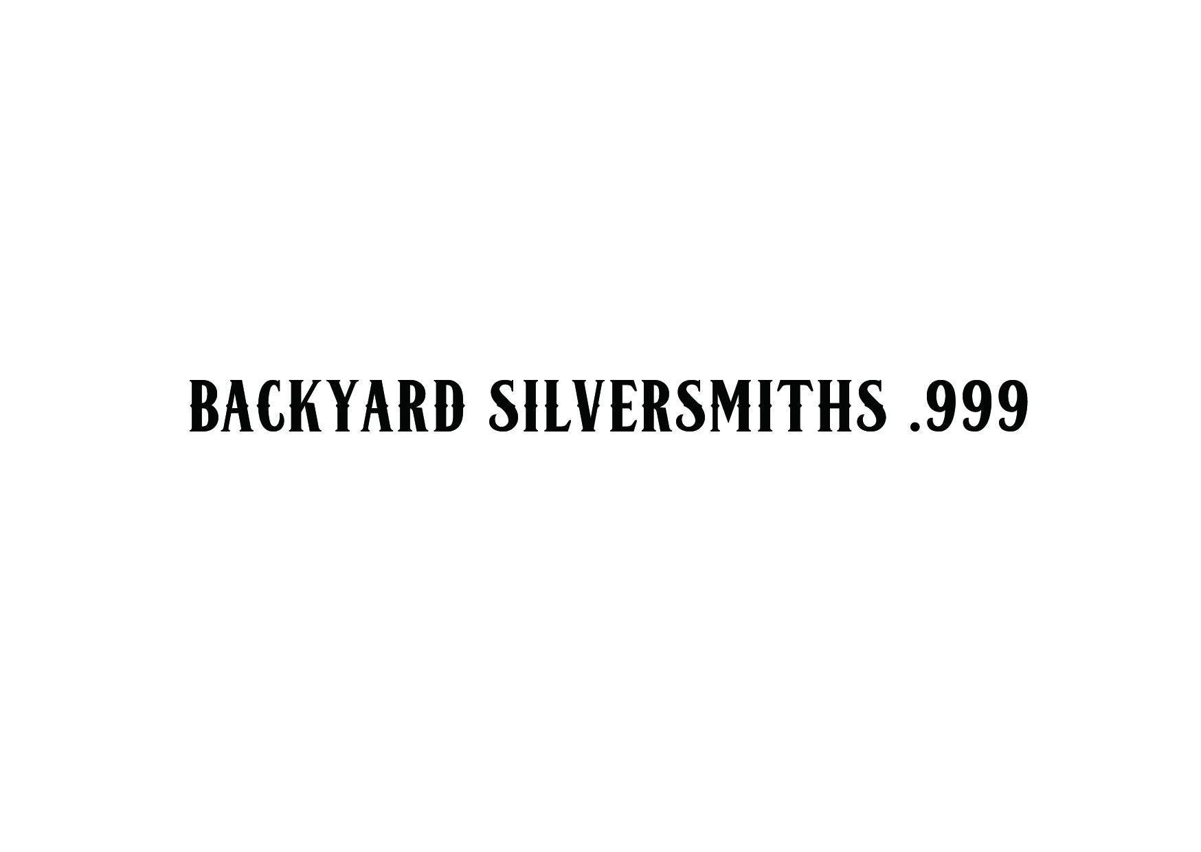 Backyard Silversmiths Straight Line Text