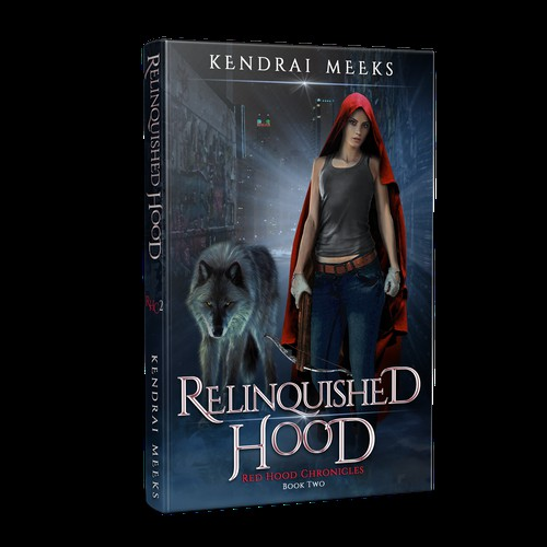 Red Hood Chronicles Book 2 Relinquished Hood