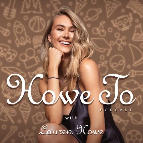 Lauren Howe Podcast