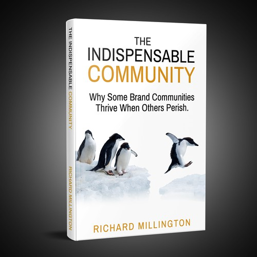 Design a gripping front cover for The Indispensable Community