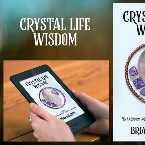 Crystal Life Wisdom eBook Cover