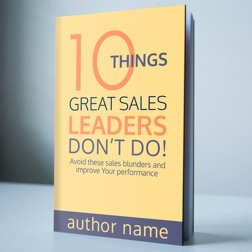 10 things Leaders Don't Do