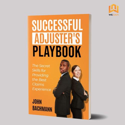 Successful Adjuster's Playbook