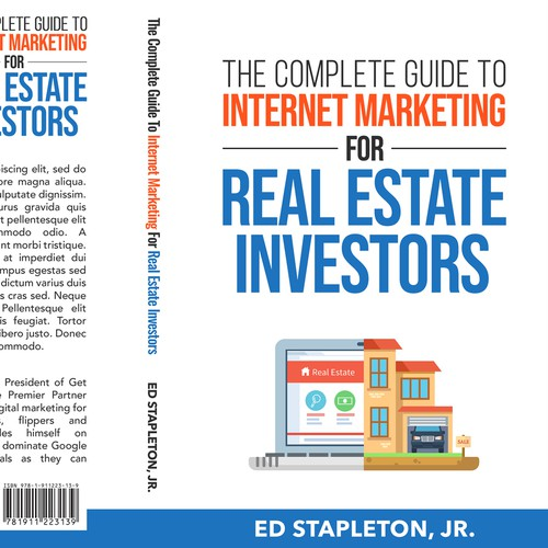 The Complete Guide to Internet Marketing for Real Estate Investors