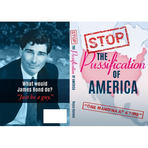 """Book cover for """"Stop The Pussification Of America"""""""