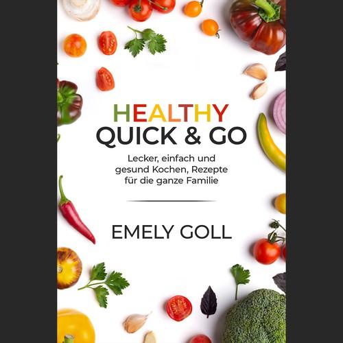 Healthy Quick & Go