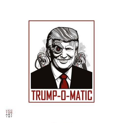 Trump-O-Matic T-Shirt Design