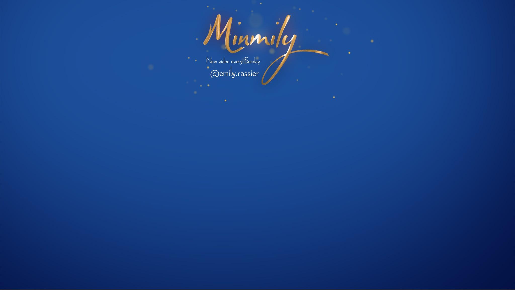 Minmily