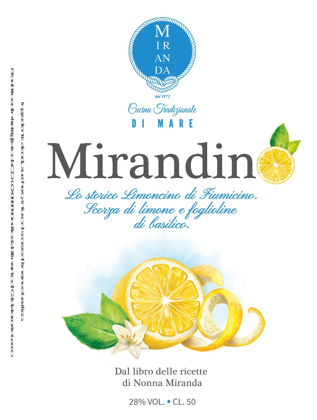 "Create a colorful and young label for the liquor bottle: ""Mirandino"" - The historic Limoncello of Fiumicino (Rome)"