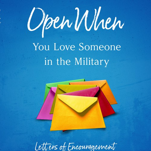 Open When You Love Someone in the Military