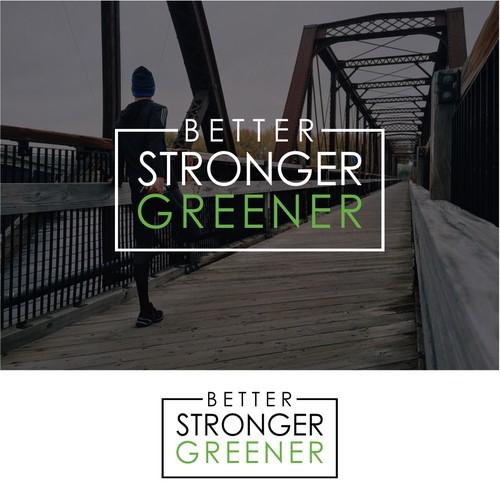 Better Stronger Greener