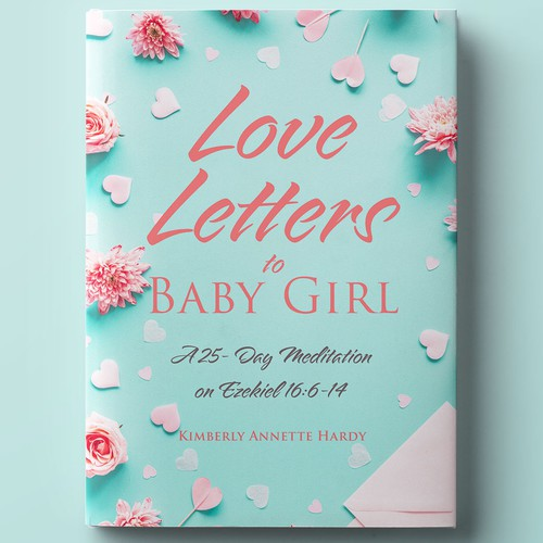 Love Letters to Baby Girl