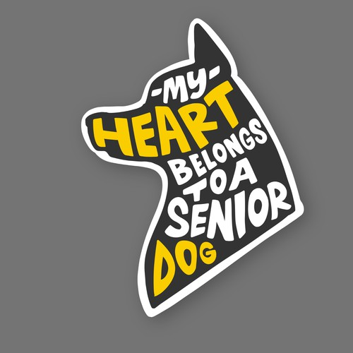 MY HEART BELONGS TO A SENIOR DOG