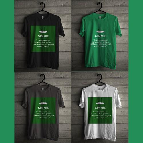 GIMMIE T Shirt Design