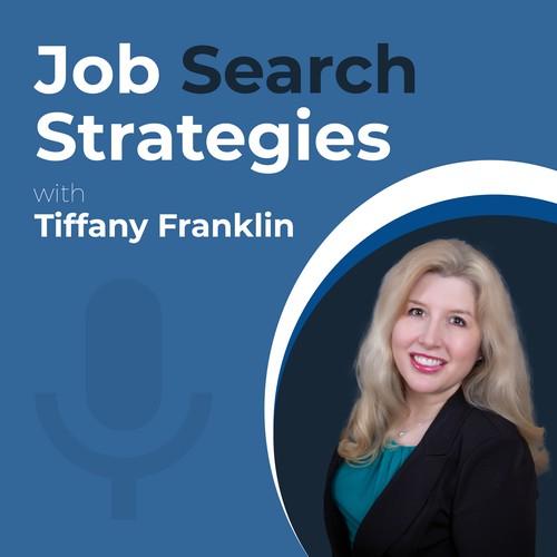 Job Search Strategies   Tiffany Franklin