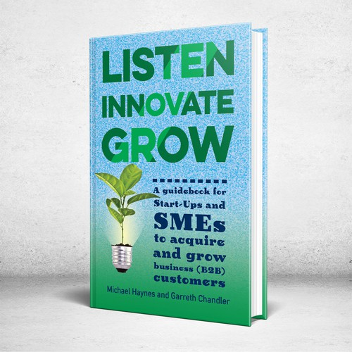 Listen Innovate Grow Book Cover