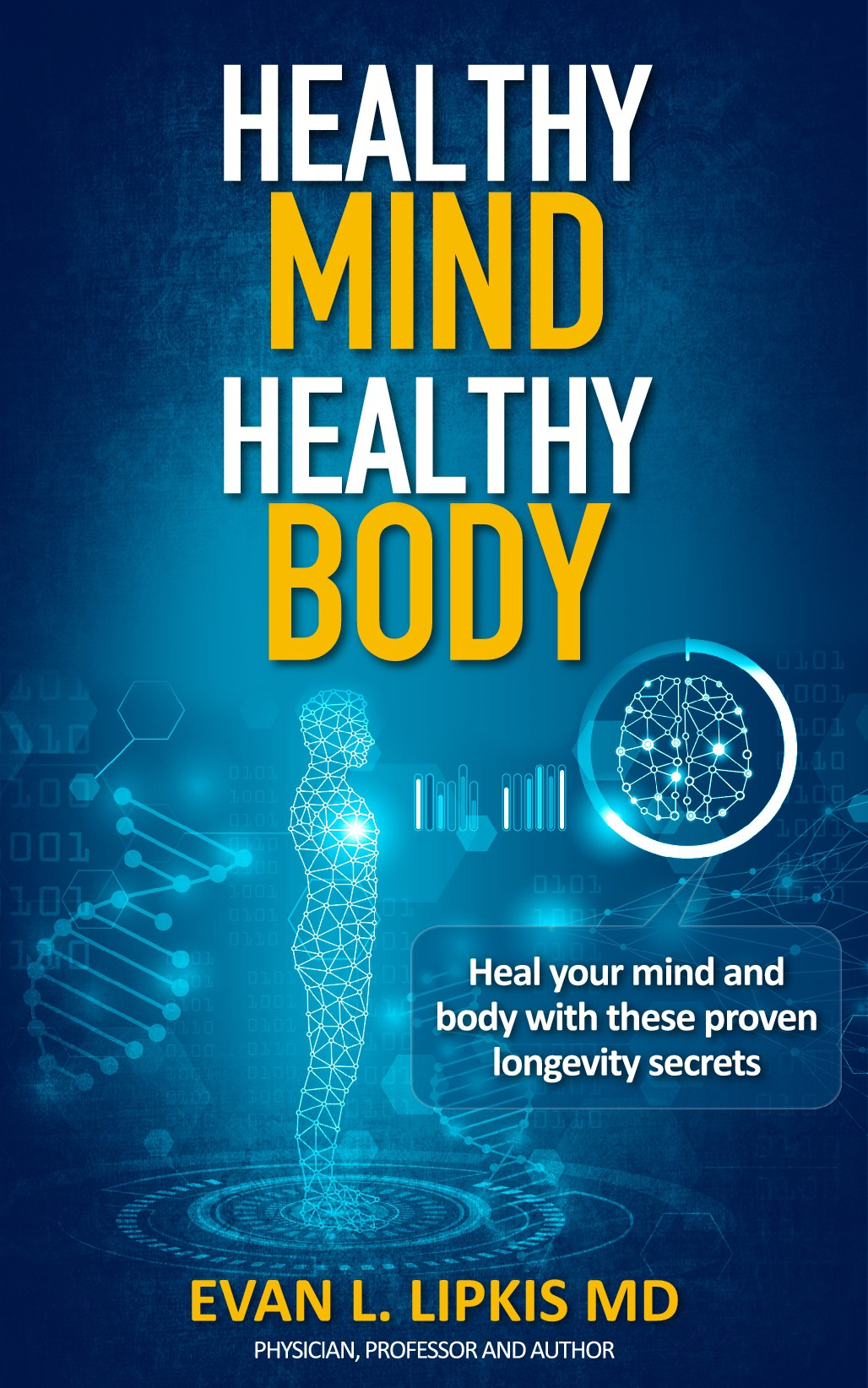 Best selling cover for this doc's book Healthy Mind, Healthy Body