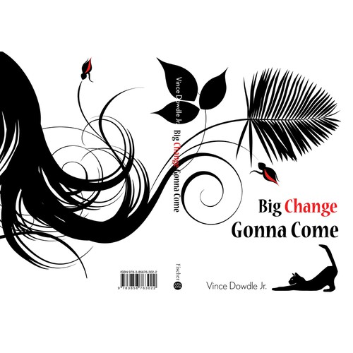 "Cover for first self-published novel, a comic fantasy titled ""Big Change Gonna Come""."