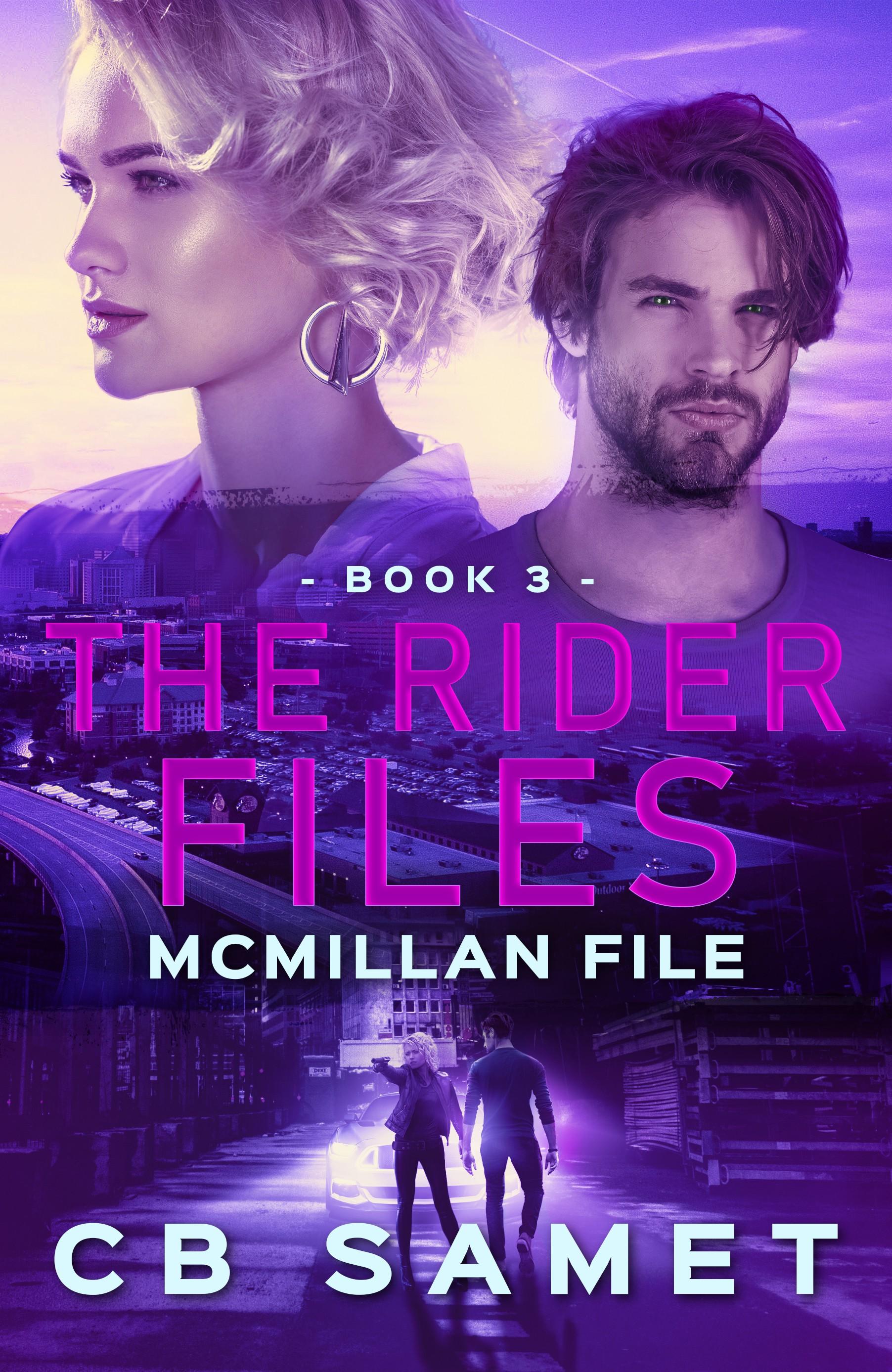 The Rider Files, McMillan File, Book 3