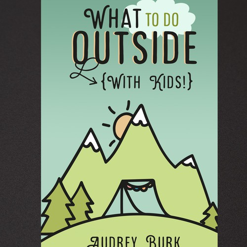 What To Do Outside (with kids)