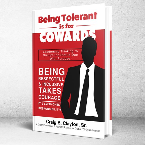 Being Tolerant is for Cowards