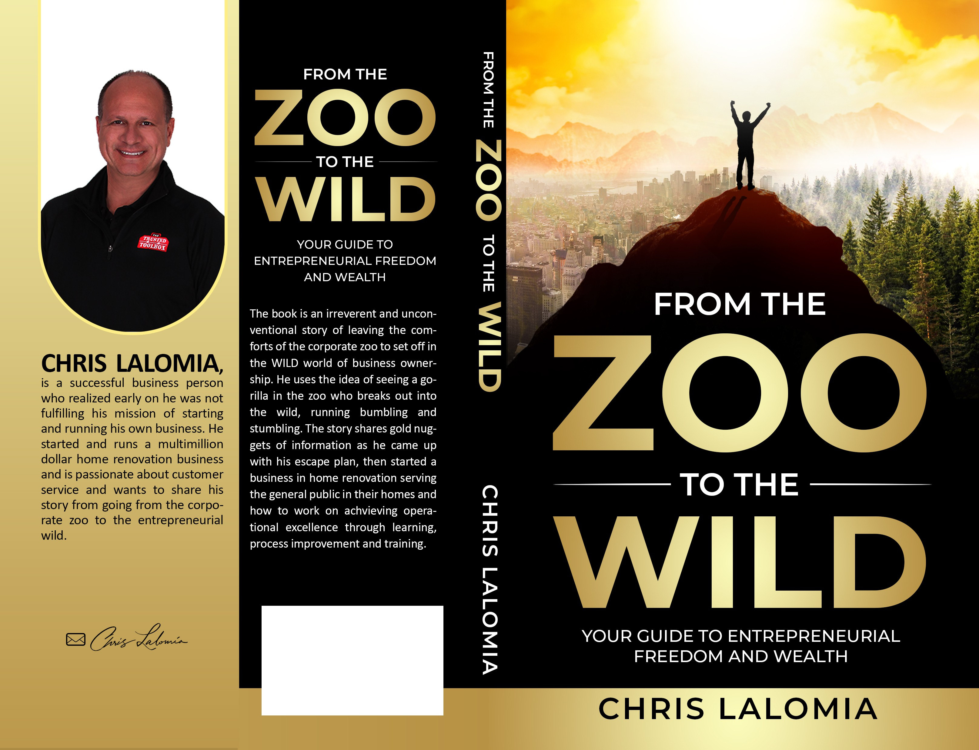 Help me tell a story of escaping the corporate zoo and going into the Entrepreneurial WILD