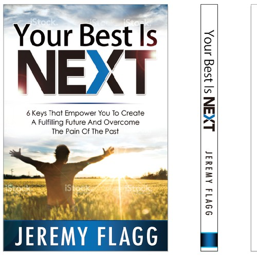 """Create a breakthrough book cover for my first release, """"Your Best Is Next"""""""
