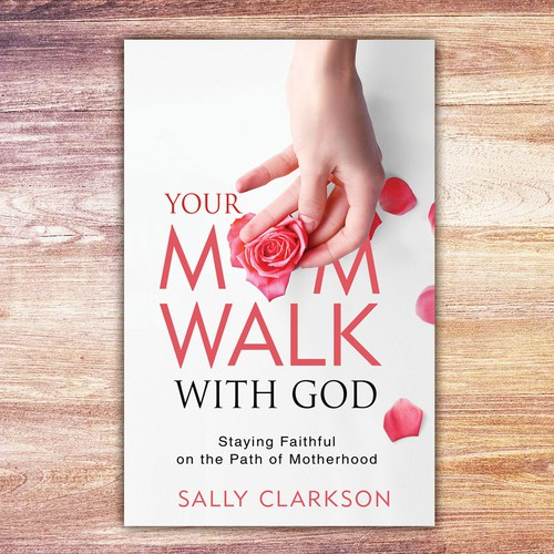Your Mom Walk with God