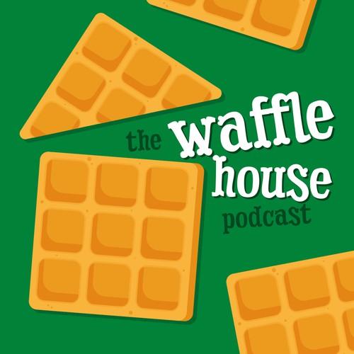 The Waffle House podcast