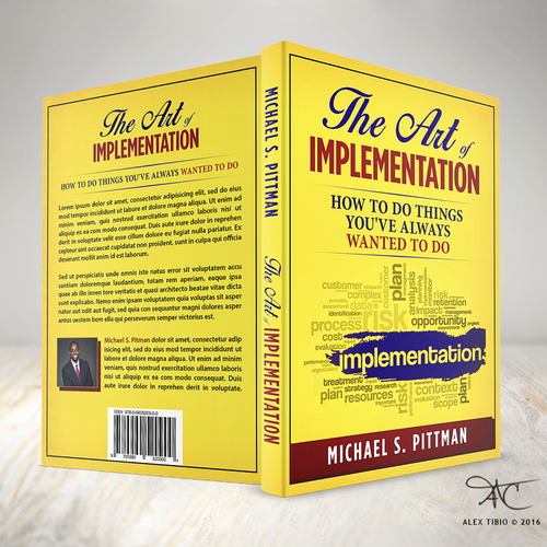 "Full cover design for Michael S. Pittman's ""The Art of Implementation""."