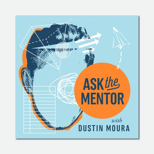 "Ask the Mentor Podcast ""Cover Art"""