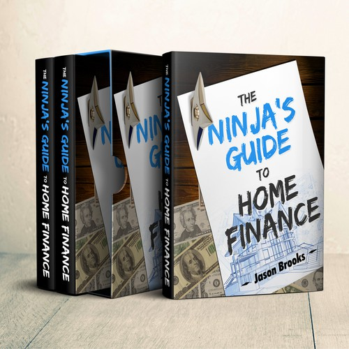 The Ninja's Guide To Home Finance by Jason Brooks