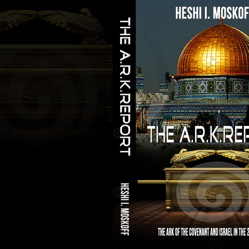 Where is the Ark of the Covenant? Your cover will intruige millions to find out!