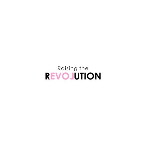 Raising the Revolution