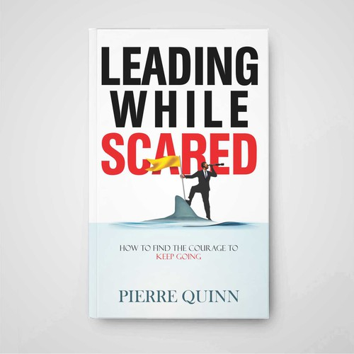Leading while Scared
