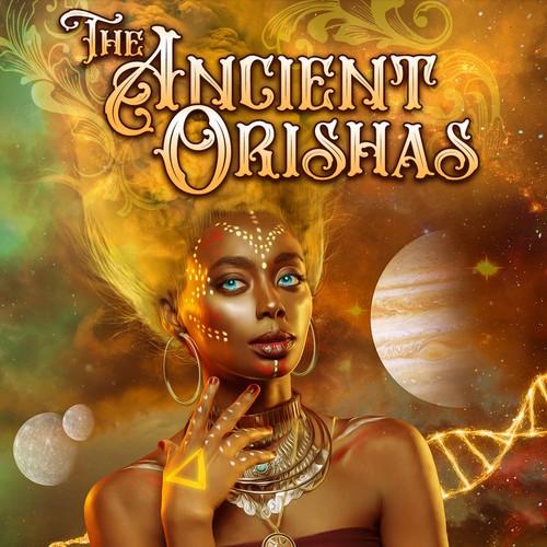 The Ancient Orishas by Jade Asikiwe