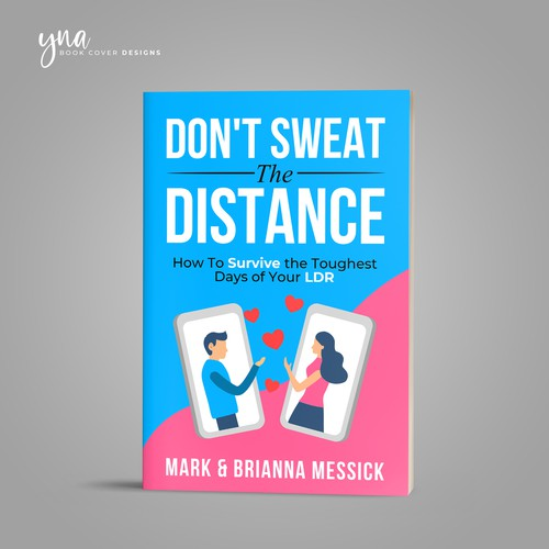 DON'T SWEAT THE DISTANCE