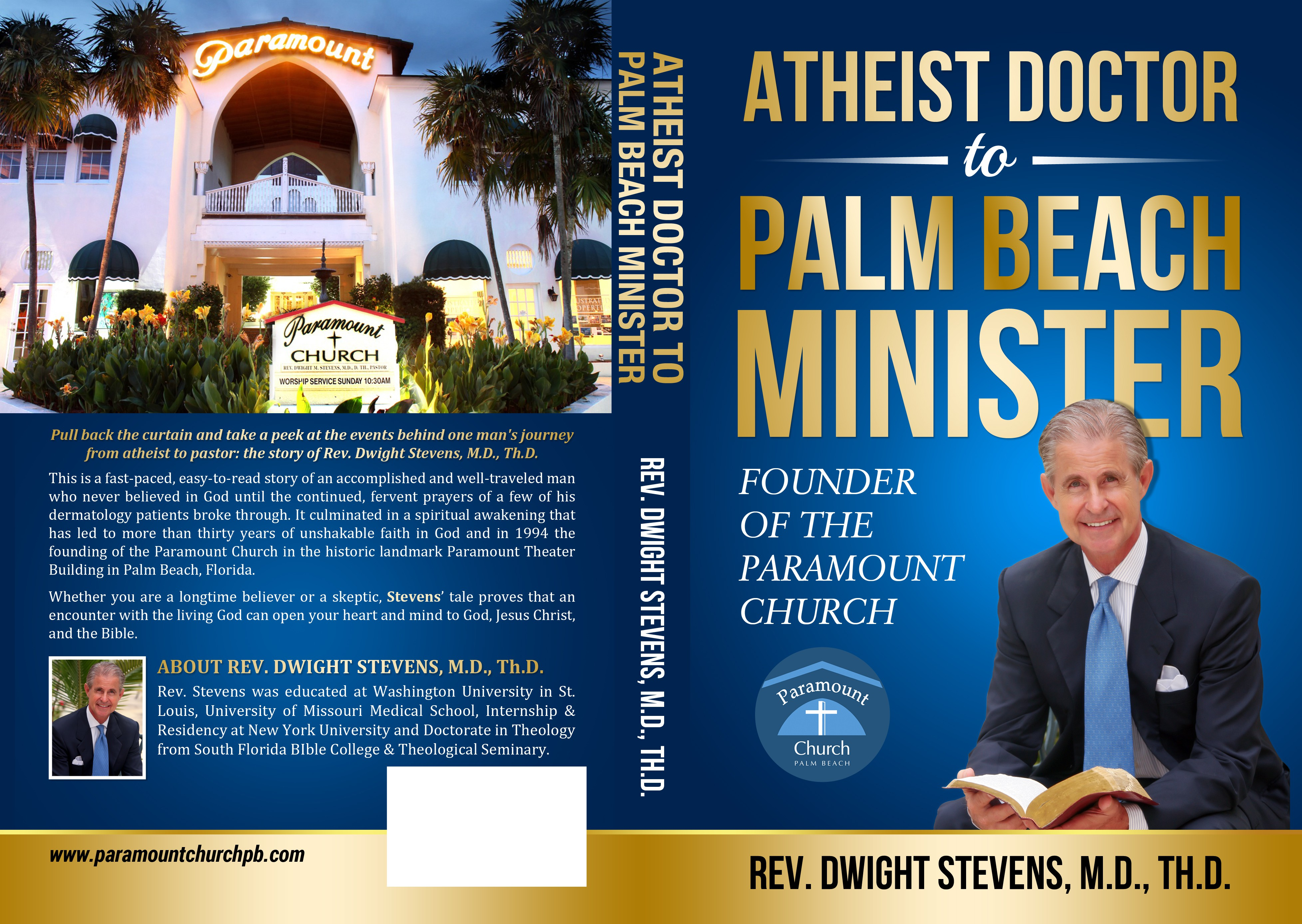 """Front and Back Cover and Spine for """"ATHEIST DOCTOR TO PALM BEACH MINISTER"""""""