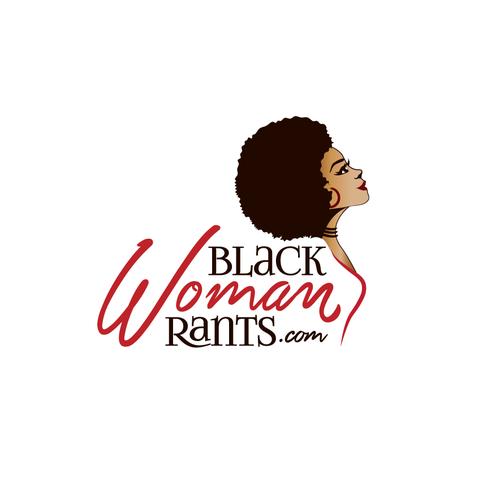 Black Woman Rants