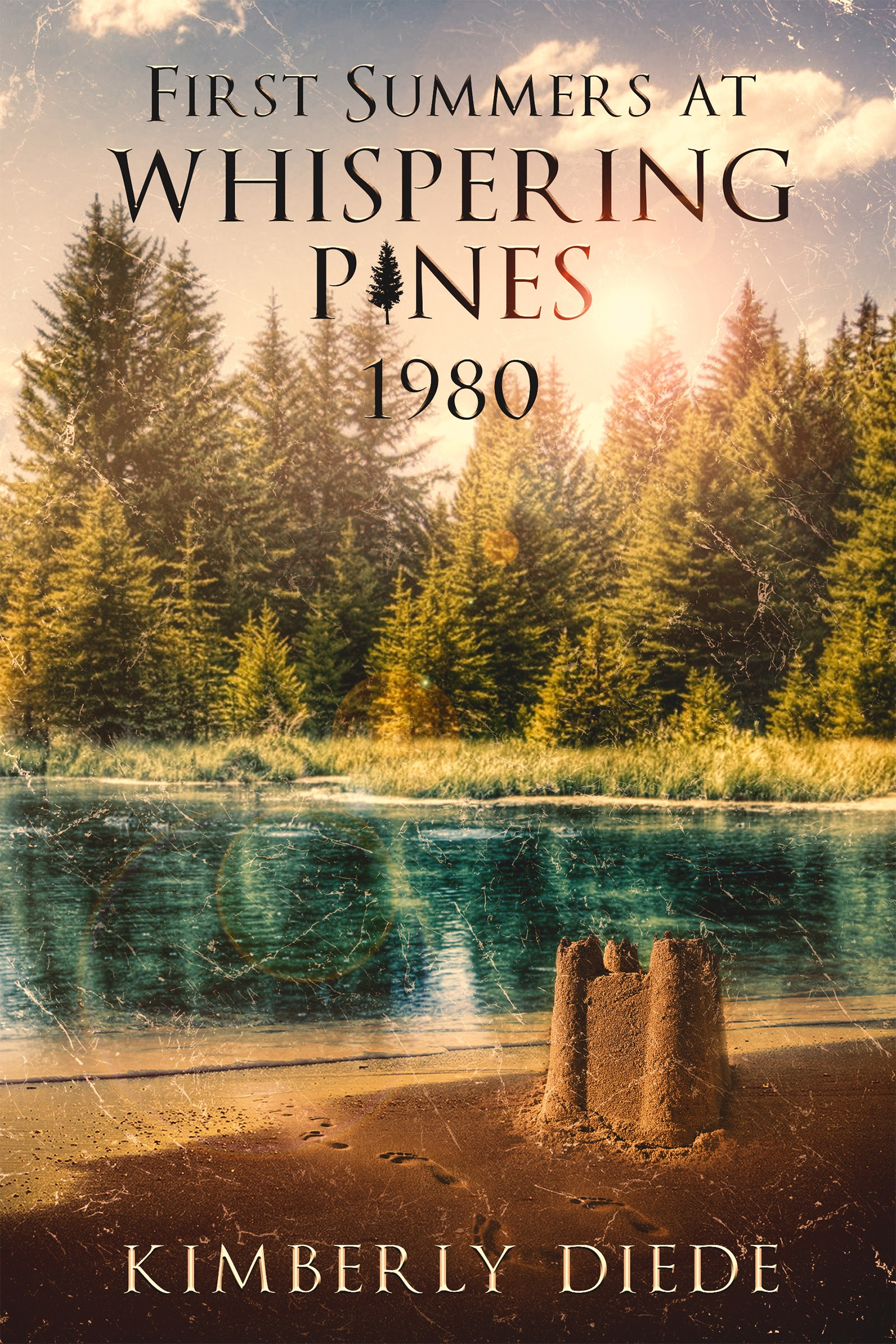 First Summers at Whispering Pines 1980