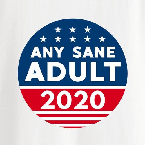 Any Sane Adult T-Shirt