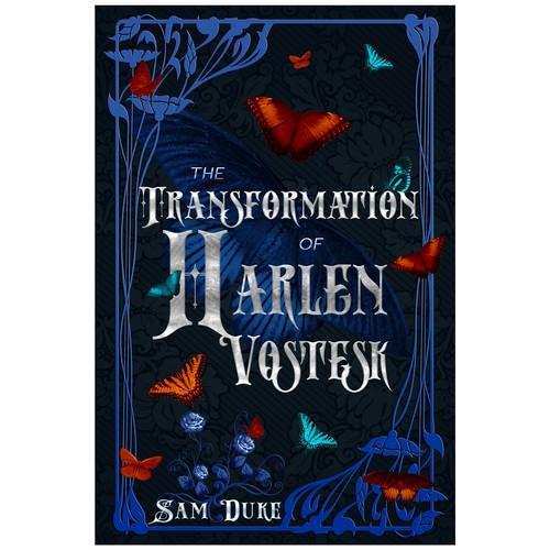 The Transformation of Harlen Vostesk