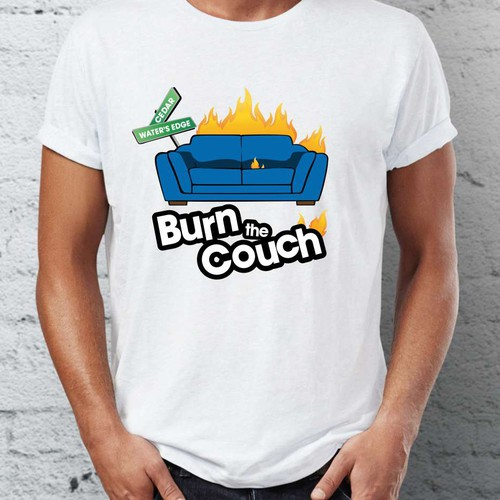 "Tshirt Design ""Burn the Couch"""