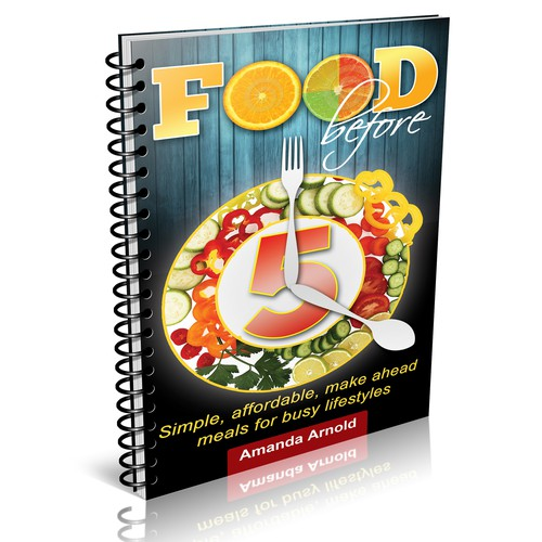 "Cookbook cover for a book titled ""Food before 5"""